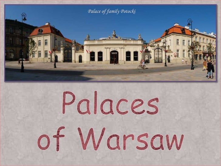 Palace of family Potocki<br />Palaces<br />of Warsaw<br />