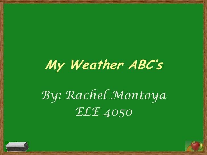 My weather abc's