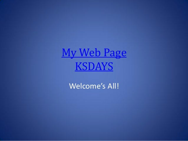 My Web Page KSDAYS Welcome's All!