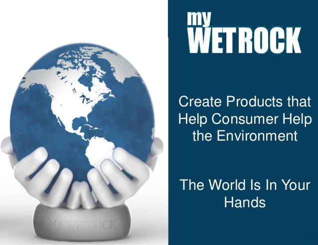 Create Products that                           Help Consumer Help                             the Environment             ...