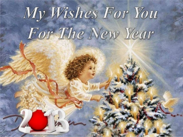 My wishes for the New Year 2013