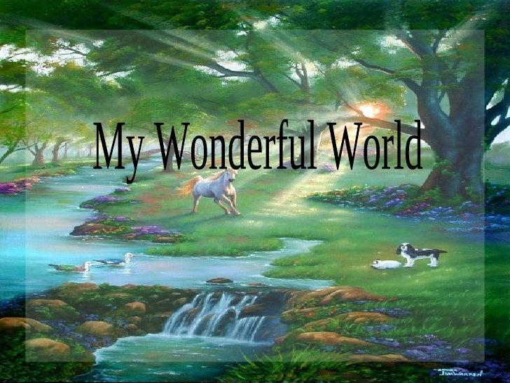 My Wonderful World