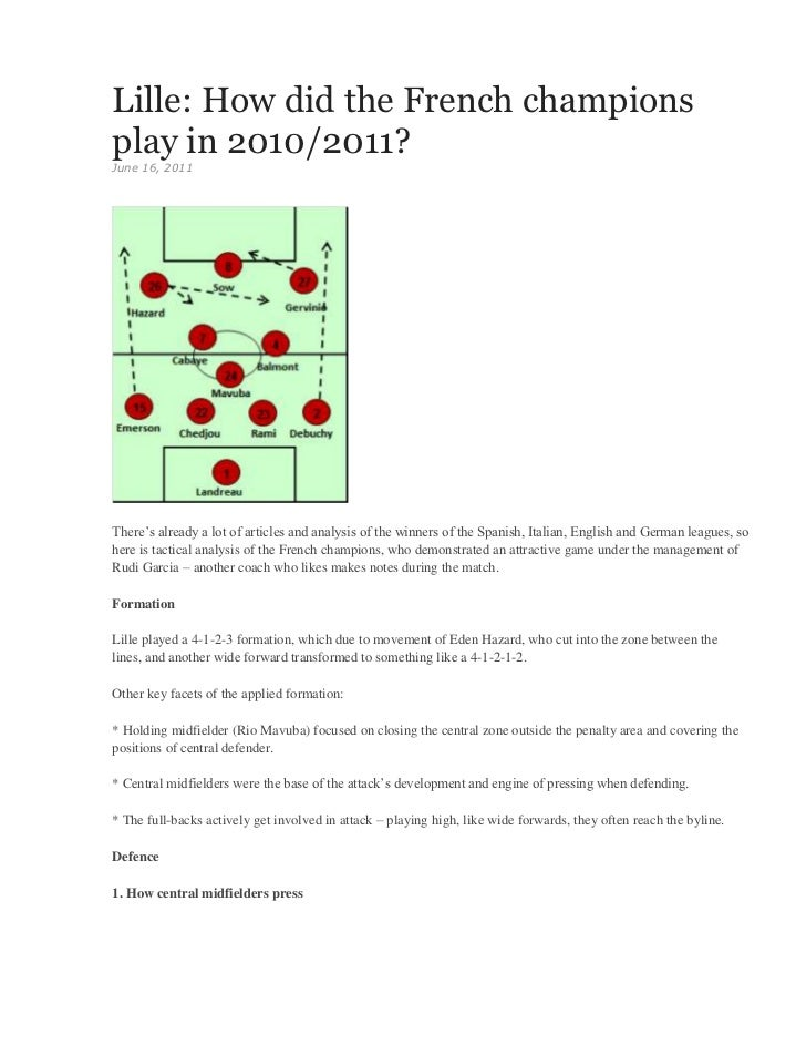 Lille: How did the French championsplay in 2010/2011?June 16, 2011There's already a lot of articles and analysis of the wi...