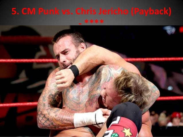 My wwe top 15 matches of the year 2013 cm punk vs chris jericho payback voltagebd Choice Image