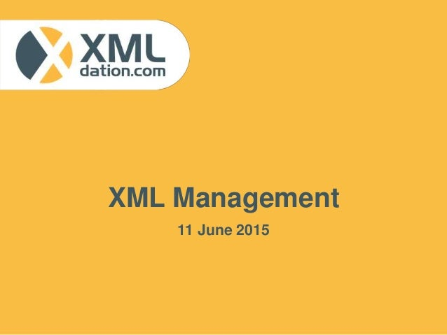 XML Management 11 June 2015