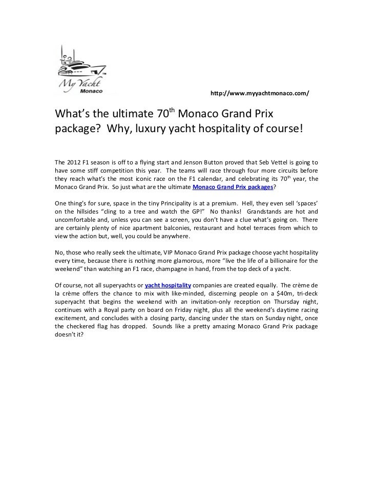 http://www.myyachtmonaco.com/What's the ultimate 70th Monaco Grand Prixpackage? Why, luxury yacht hospitality of course!Th...