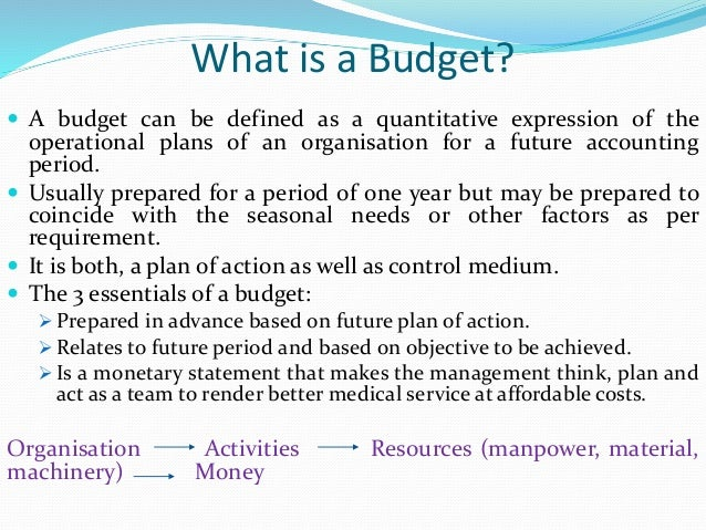 What is Budgeting? What is a Budget?