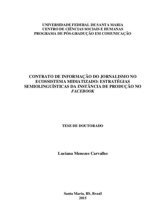 UNIVERSIDADE FEDERAL DE SANTA MARIA CENTRO DE CIÊNCIAS SOCIAIS E HUMANAS PROGRAMA DE PÓS-GRADUÇÃO EM COMUNICAÇÃO CONTRATO ...