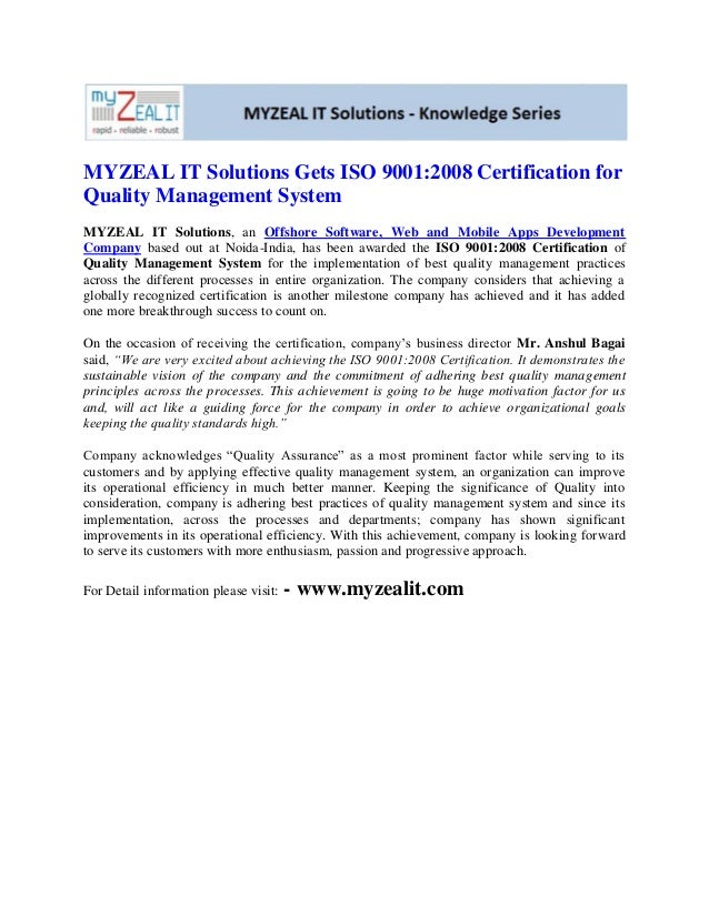 MYZEAL IT Solutions Gets ISO 9001:2008 Certification forQuality Management SystemMYZEAL IT Solutions, an Offshore Software...