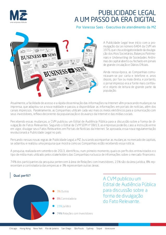 PUBLICIDADE LEGAL A UM PASSO DA ERA DIGITAL  ?  Por Vanessa Saes - Executiva de atendimento da MZ  ?  ?  ?  A Publicidade ...
