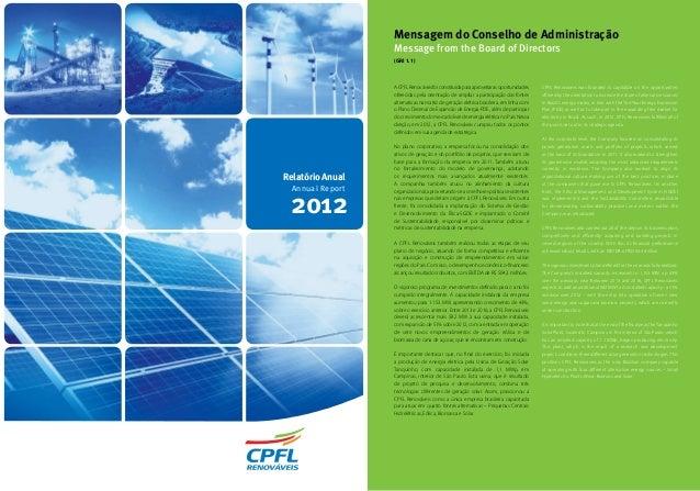 Mensagem do Conselho de Administração Message from the Board of Directors ACPFLRenováveisfoiconstituídaparaaproveitarasopo...