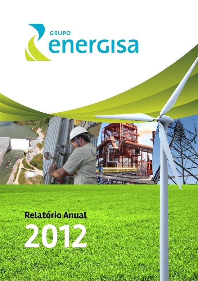Energisa | Relatório Anual 2012 1 2012 Relatório Anual