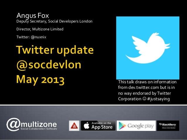 Angus FoxDeputy Secretary, Social Developers LondonDirector, Multizone LimitedTwitter: @nuxnixThis talk draws on informati...
