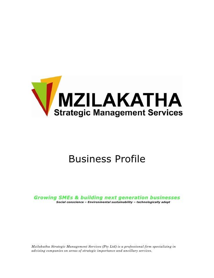 Business Profile Growing SMEs & building next generation businesses               Social conscience – Environmental sustai...