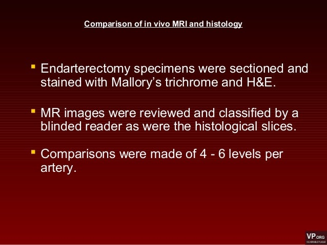  Endarterectomy specimens were sectioned and stained with Mallory's trichrome and H&E.  MR images were reviewed and clas...