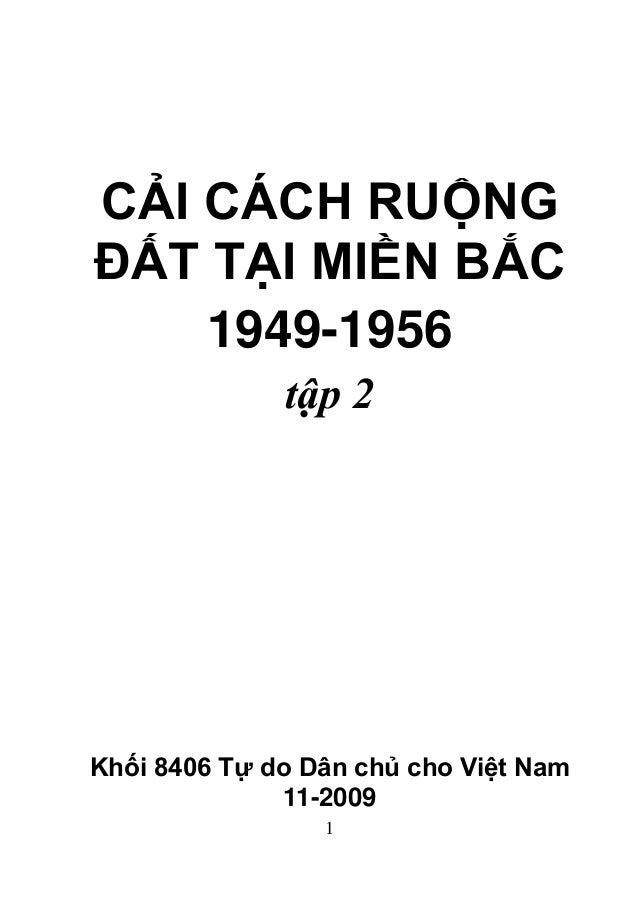 1 CẢI CÁCH RUỘNG ĐẤT TẠI MIỀN BẮC 1949-1956 tập 2 Khối 8406 Tự do Dân chủ cho Việt Nam 11-2009