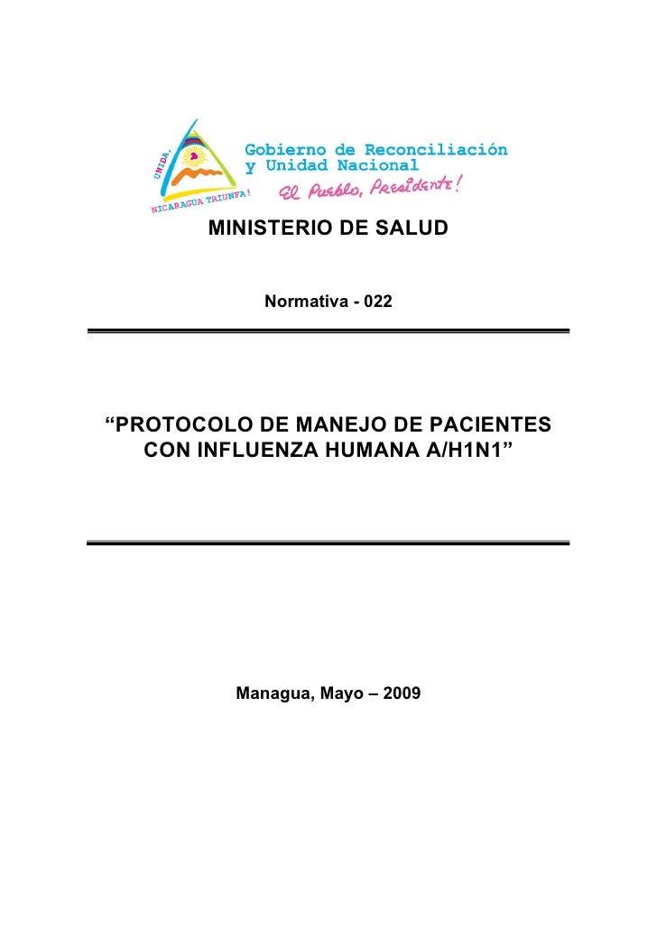 "MINISTERIO DE SALUD            Normativa - 022""PROTOCOLO DE MANEJO DE PACIENTES   CON INFLUENZA HUMANA A/H1N1""         Man..."