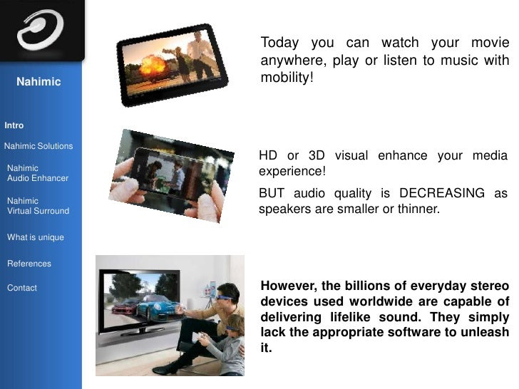 Today you can watch your movie                    anywhere, play or listen to music with   Nahimic          mobility!Intro...