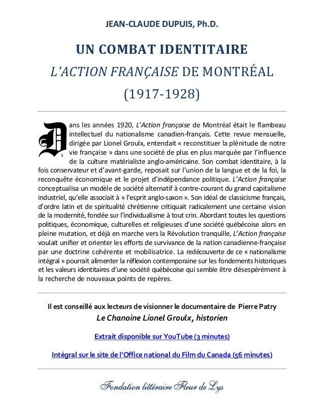 JEAN-CLAUDE DUPUIS, Ph.D.  UN COMBAT IDENTITAIRE L'ACTION FR ONTRÉALANÇAISEDEM (1917‐1928) ans les années 1920, L'Act...