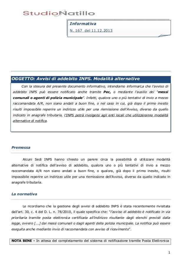 Informativa N. 167 del 11.12.2013  OGGETTO: Avvisi di addebito INPS. Modalità alternative Con la stesura del presente docu...