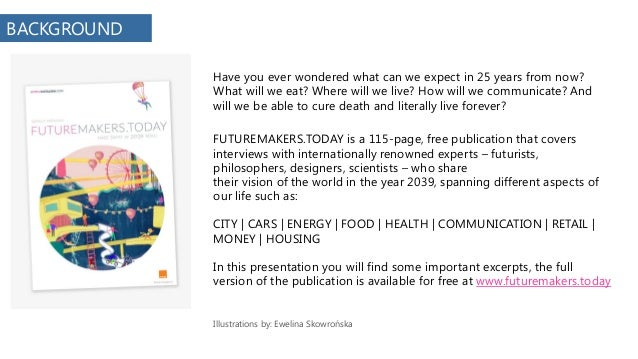 Happy New Year 2039! What our world will look like 25 years from now. Slide 2