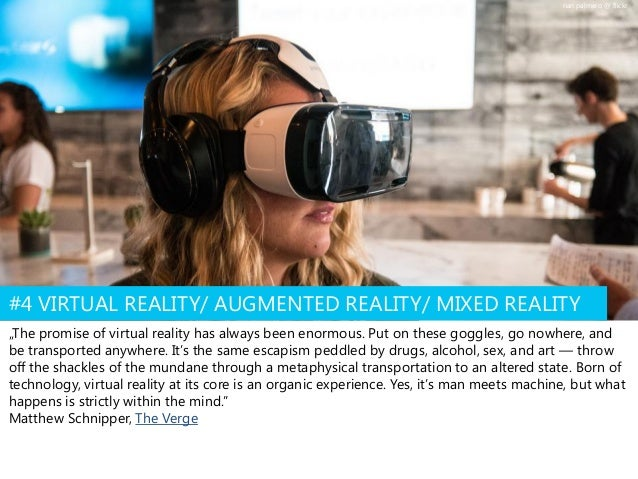 """""""The promise of virtual reality has always been enormous. Put on these goggles, go nowhere, and be transported anywhere. I..."""