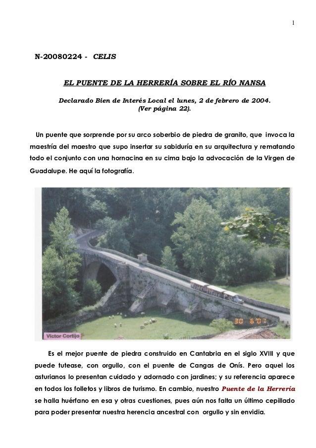 1 N-20080224 - CELIS          EL PUENTE DE LA HERRERÍA SOBRE EL RÍO NANSA         Declarado Bien de Interés Local el lunes...
