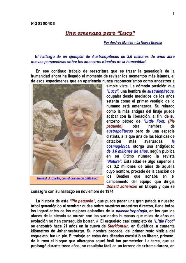 """1 N-20150403 Una amenaza paro """"Lucy"""" Por Amdrés Montes .- La Nueva España El hallazgo de un ejemplar de Australopitecus de..."""