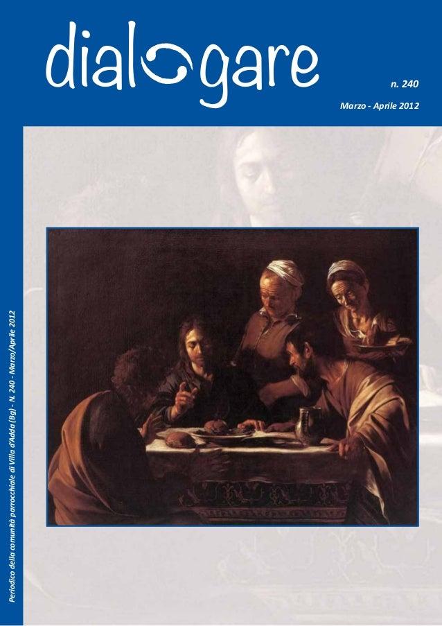 Periodico della comunità parrocchiale di Villa d'Adda (Bg) - N. 240 - Marzo/Aprile 2012                                   ...
