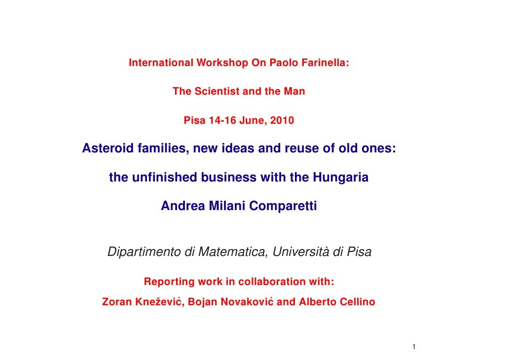 International Workshop On Paolo Farinella:                  The Scientist and the Man                    Pisa 14-16 June, ...