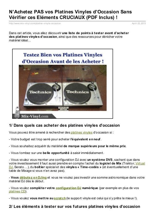 http://www.mix-vinyl.com/platine-vinyle-occasion April 22, 2013N'Achetez PAS vos Platines Vinyles d'Occasion SansVérifier ...