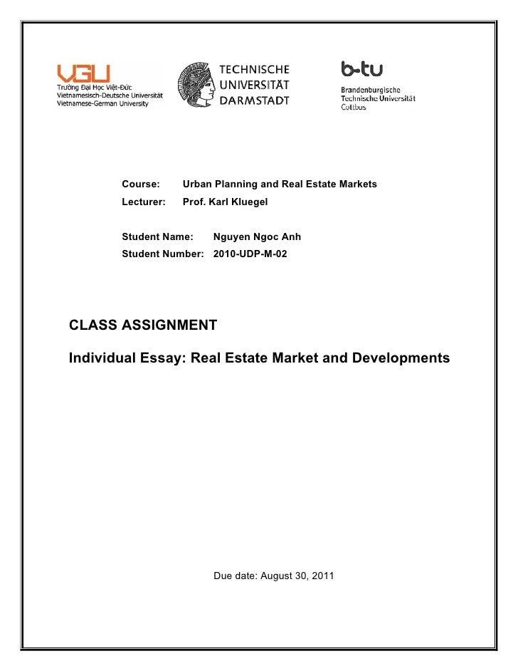 Course:     Urban Planning and Real Estate Markets       Lecturer:   Prof. Karl Kluegel       Student Name:     Nguyen Ngo...