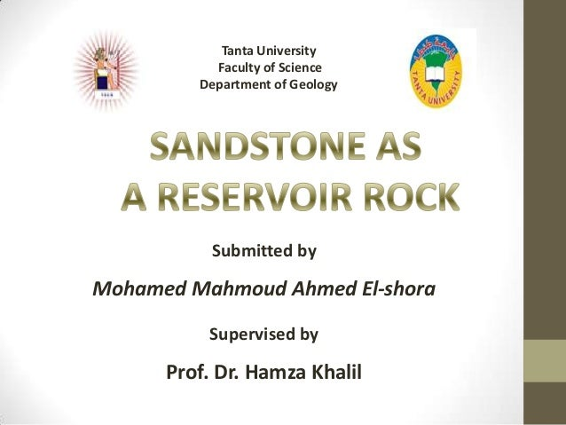 Tanta University           Faculty of Science         Department of Geology           Submitted byMohamed Mahmoud Ahmed El...