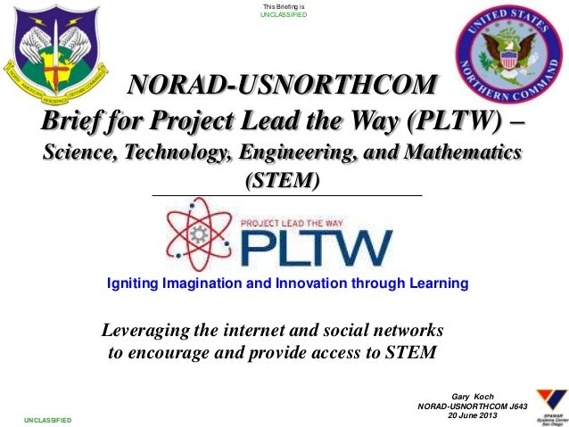Leveraging the internet and social networksto encourage and provide access to STEM1This Briefing isUNCLASSIFIEDUNCLASSIFIE...
