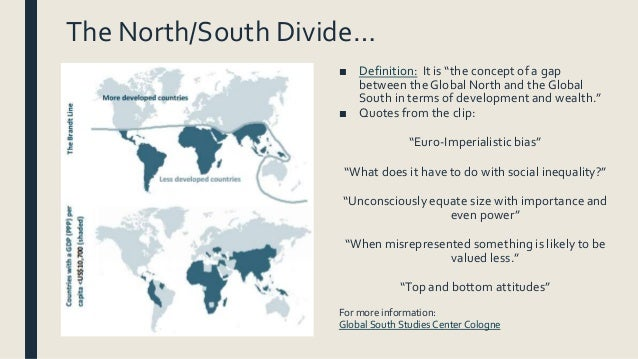 inequality gap between the global north and south The scale of the divide is such that the life expectancy gap for women between the poorest english regions—the north east (ne) and north west (nw)—and the richest—london and the south east—was similar to the gap between the former west germany and post-communist east germany in the mid-1990s (fig 2) what the history of german.
