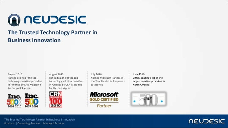 The Trusted Technology Partner in   Business Innovation  August 2010                       August 2010                    ...