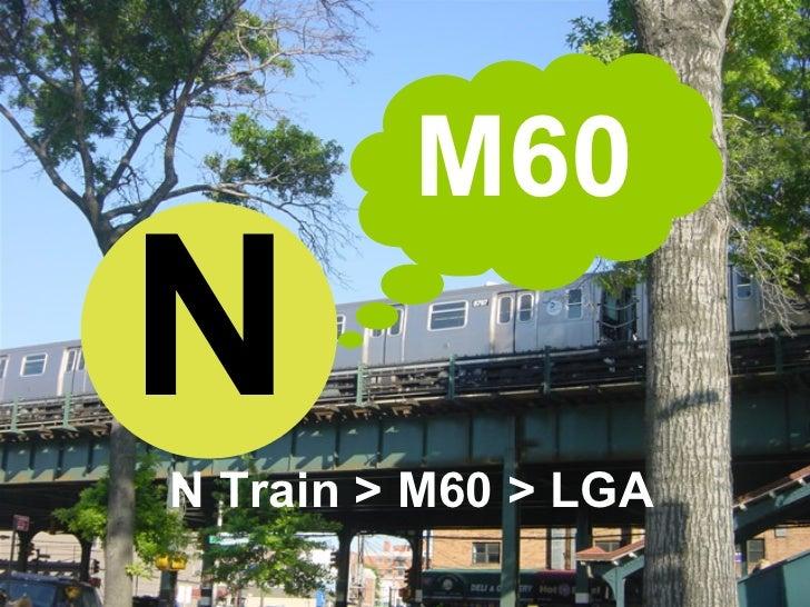 N Train > M60 > LGA N M60