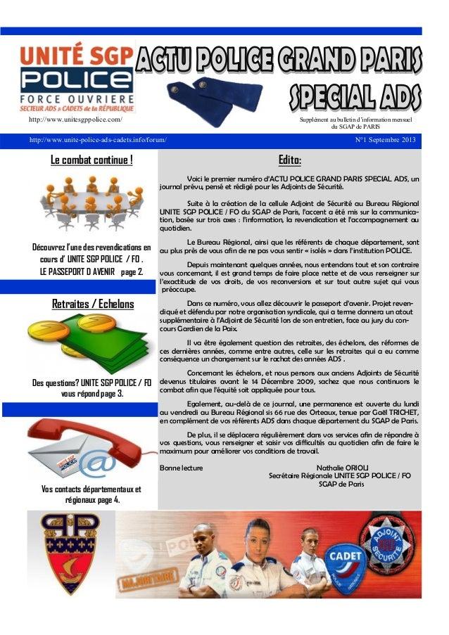 http://www.unitesgppolice.com/  Supplément au bulletin d'information mensuel du SGAP de PARIS  http://www.unite-police-ads...