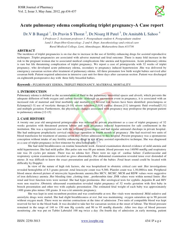 IOSR Journal of PharmacyVol. 2, Issue 3, May-June, 2012, pp.434-437  Acute pulmonary edema complicating triplet pregnancy-...