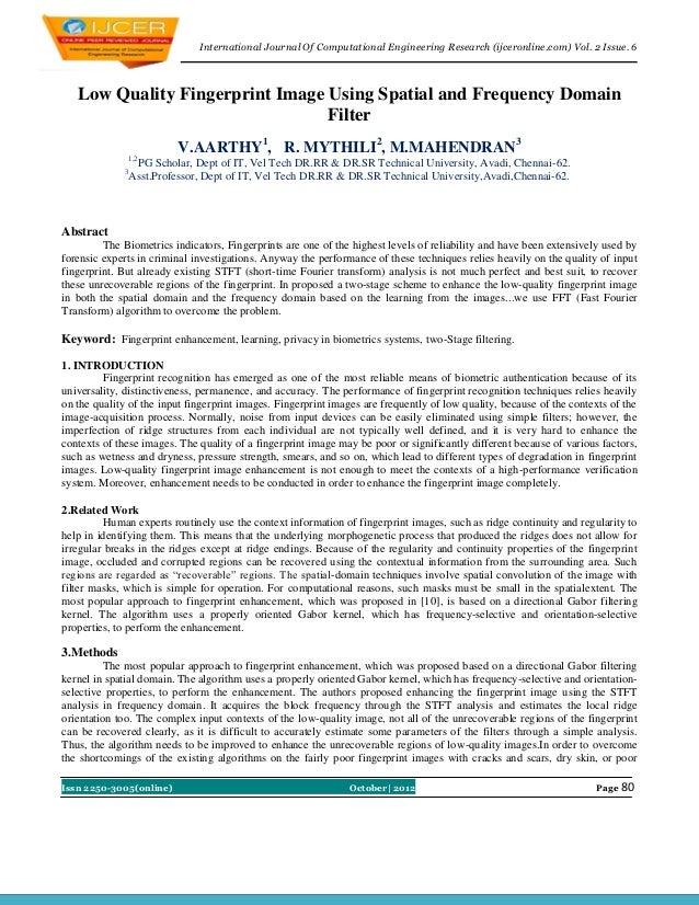 International Journal Of Computational Engineering Research (ijceronline.com) Vol. 2 Issue. 6   Low Quality Fingerprint Im...