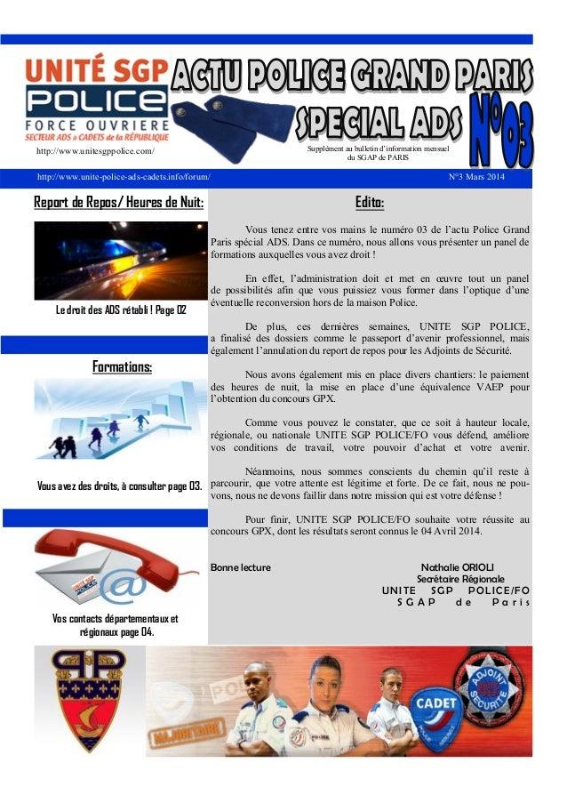 http://www.unitesgppolice.com/ http://www.unite-police-ads-cadets.info/forum/ N°3 Mars 2014 Le droit des ADS rétabli ! Pag...