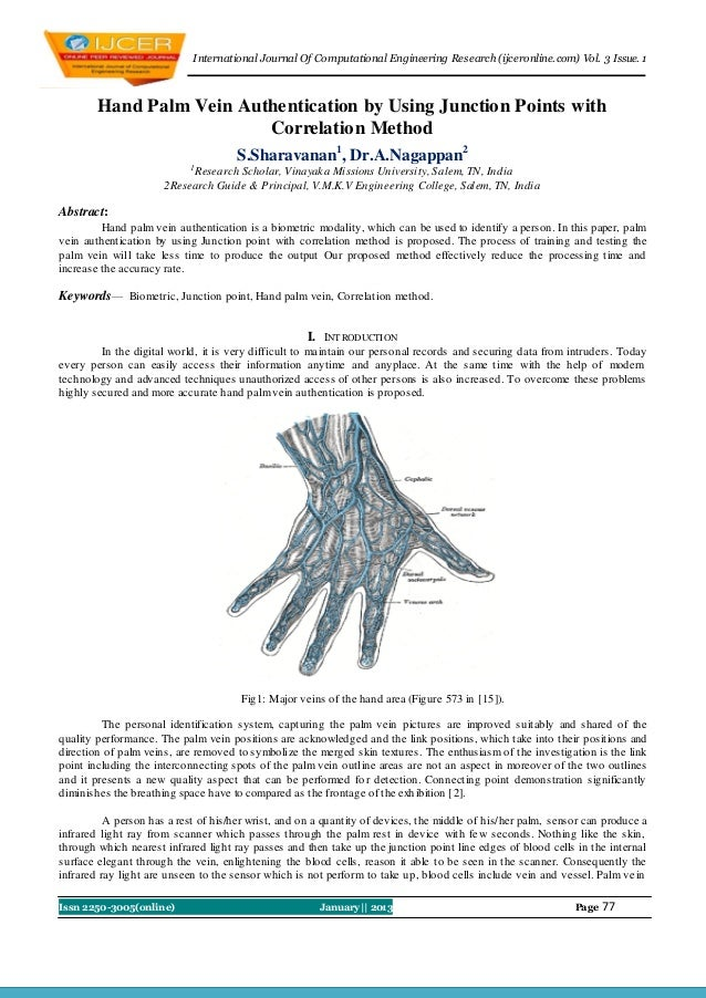 I nternational Journal Of Computational Engineering Research (ijceronline.com) Vol. 3 Issue. 1        Hand Palm Vein Authe...