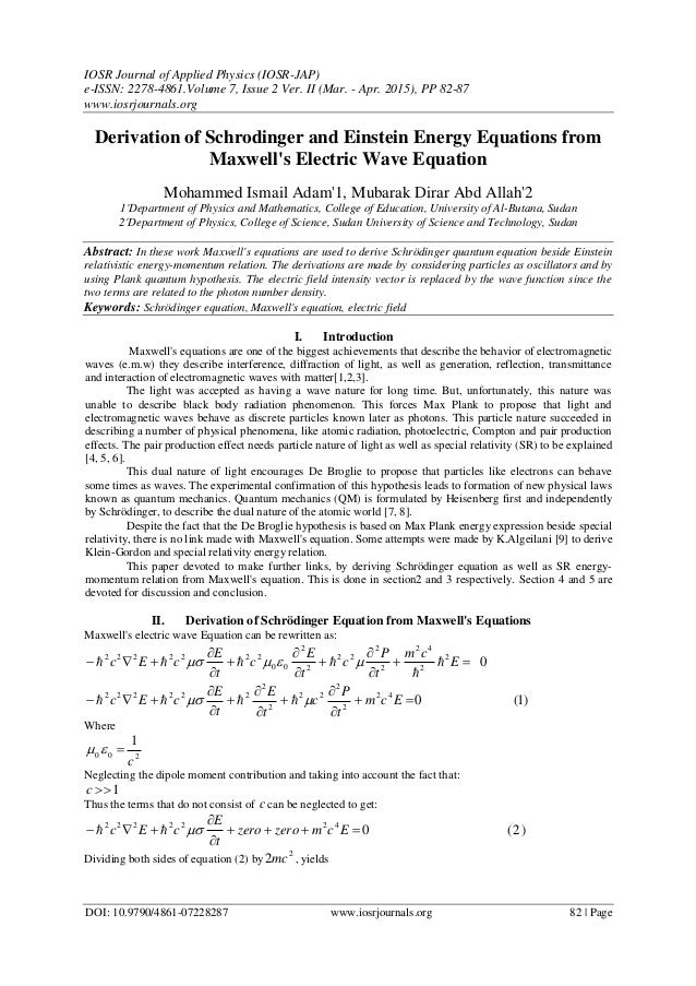 Derivation of Schrodinger and Einstein Energy Equations from