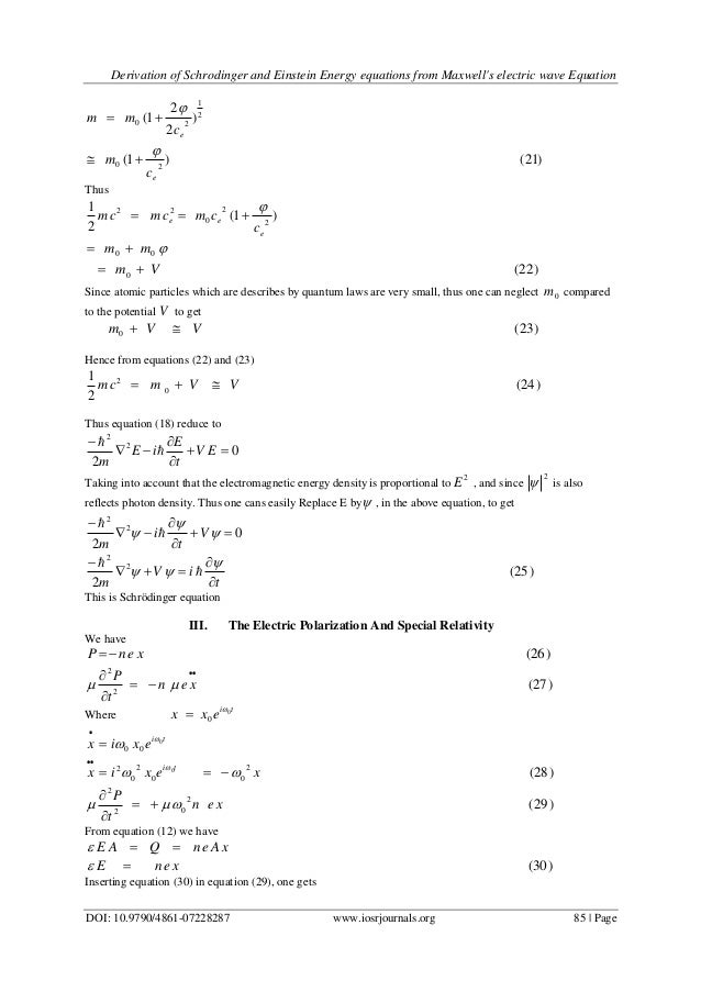 Derivation Of Schrodinger And Einstein Energy Equations From Maxwell
