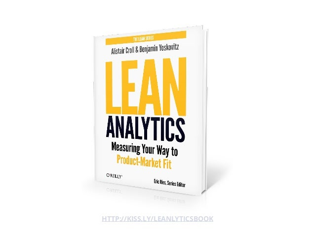 Lean Analytics helps you Optimize for Learning