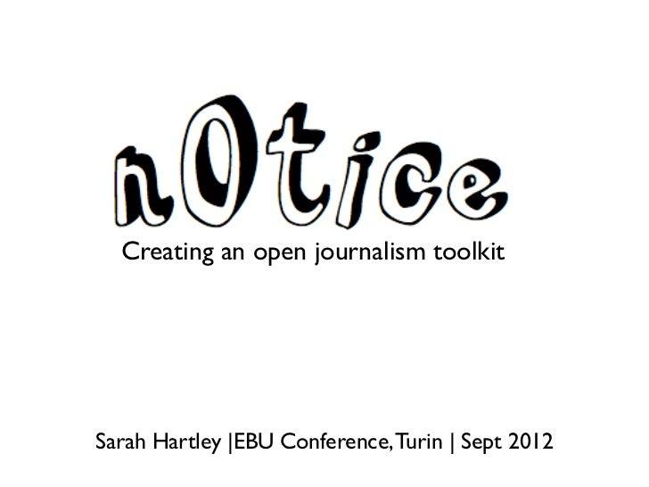 Crea  Creating an open journalism toolkitSarah Hartley |EBU Conference, Turin | Sept 2012