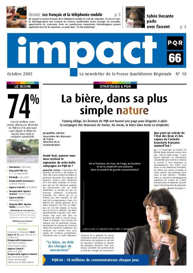 STRATÉGIES & PQRLE SCORE Sylvie Decante parle avec l'accent p. 4 La newsletter de la Presse Quotidienne Régionale N° 10Oct...