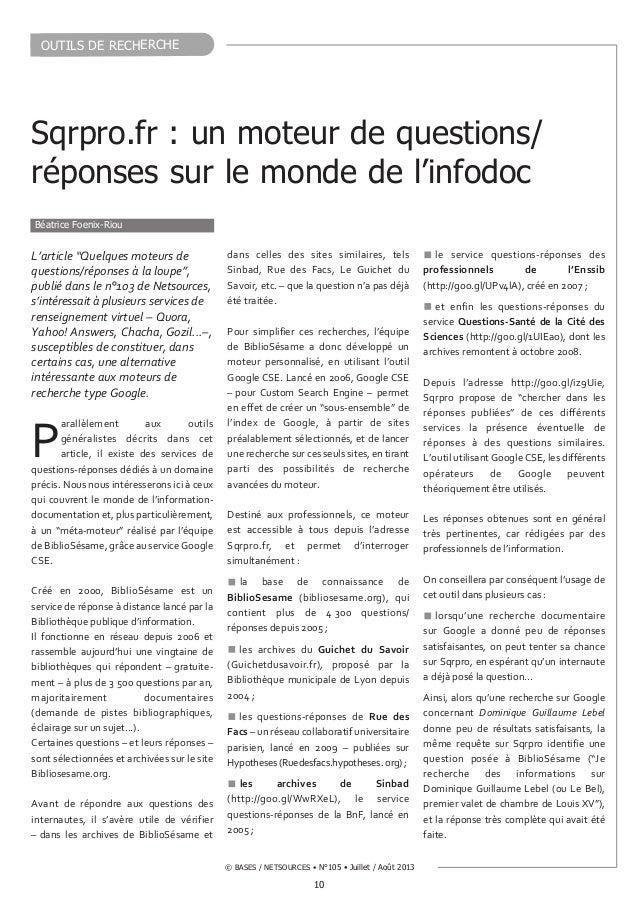 """10 © BASES / NETSOURCES • N°105 • Juillet /Août 2013 OUTILS DE RECHERCHE L'article """"Quelques moteurs de questions/réponse..."""