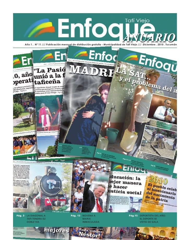 ANUARIO      Año 1 . Nº 11 /// Publicación mensual de distribución gratuita - Municipalidad de Tafí Viejo /// Diciembre . ...