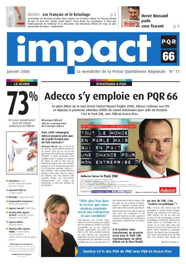 STRATÉGIES & PQRLE SCORE Hervé Brossard parle avec l'accent p. 4 La newsletter de la Presse Quotidienne Régionale N° 11Jan...